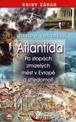 Atlantida, Childress, David Hatcher, 1957-