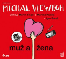 Muž a žena                              , Viewegh, Michal, 1962-